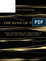 The Ring of Truth The Wisdom of Wagner's Ring of the Nibelung by Roger Scruton (z-lib.org)