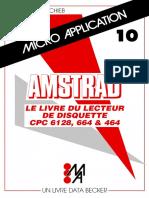 Micro-Application_10_Le_livre_du_lecteur_de_disquette_CPC6128_664_et_464(1986)(acme).pdf