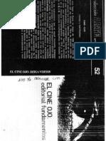 Dziga Vertov, El Cine-ojo. Madrid, Fundamentos 1973.