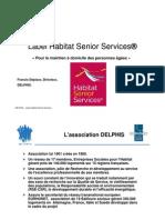Présentation Label Habitat Senior Services®