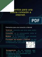 Elementos para una conexión a internet