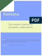 SANTANA - Da Criação Coletiva ao Processo Colaborativo