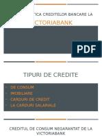 Caracteristica Creditelor Bancare La