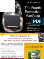 Fourth Revolution Manifesto Part1 - a short history of humankind - 100,000 years in 3 Revolutions