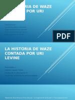 LA HISTORIA DE WAZE CONTADA POR URI LEVINE