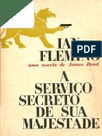 Ian Fleming - A Serviço Secreto de Sua Majestade.pdf