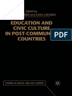 [Studies in Russia and East Europe] Stephen Webber, Ilkka Liikanen (eds.) - Education and Civic Culture in Post-Communist Countries (2001, Palgrave Macmillan UK).pdf