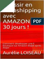 Reussir En Dropshipping Avec Amazon En 30 Jours