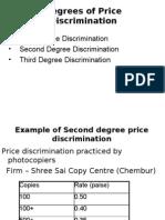 Degrees of Price Discrimination