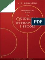 Il Quidditch attraverso i Secoli - J. K. Rowling-PDFConverted.pdf