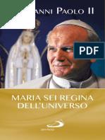 Giovanni Paolo II - Maria Sei Regina Dell'Universo