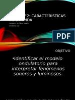 ppt CARACTERISTICAS DE LA ONDA_fisica_I° y II° medio