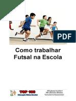 Como trabalhar Futsal na Escola