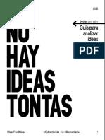 No hay ideas tontas