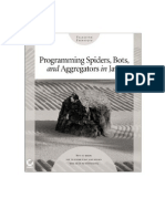 Programming Spiders, Bots, And Aggregators in Java
