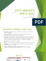 MOVIMIENTO ARMONICO SIMPLE (MAS)