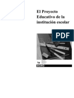 El Proyecto Educativo de la institución escolar