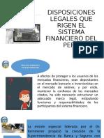 DISPOSICIONES LEGALES QUE RIGEN EL SISTEMA FINANCIERO DEL