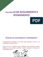 TÉCNICAS DE ACOLHIMENTO E ATENDIMENTO (3)