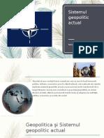 Sistemul geopolitic actual(Babaian Daniel).pptx