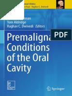 (Head and Neck Cancer Clinics) Peter A. Brennan, Tom Aldridge, Raghav C. Dwivedi - Premalignant Conditions of the Oral Cavity-Springer Singapore (2019)