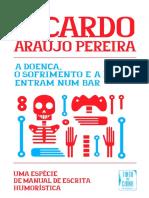 A Doença, o Sofrimento e a Morte Entram num Bar - Ricardo Araújo Pereira