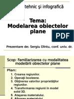 . Modelarea obiectelor plane