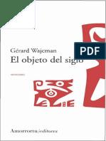 Wajcman Gerard - El Objeto Del Siglo