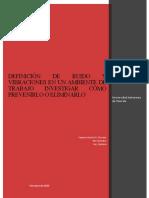 DEFINICIÓN DE RUIDO Y VIBRACIONES EN UN AMBIENTE DE TRABAJO INVESTIGAR CÓMO PREVENIRLO O ELIMINARLO