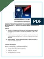 COACHING CON PROGRAMACION NEUROLINGUISTICA  PULSE AQUI PARA VER  LOS OBJETIVOS Y EL CONTENIDO PROGRAMATICO DE LA MAESTRIA INTERNACIONAL.pdf