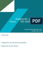 INTEGRACIÓN Y MIGRACIÓN OHSAS Y DECRETO 1072 A ISO 45001