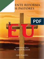 A Urgente Reforma dos pastores_Abel Pompeu