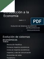 2 -3 Evolucion de sistemas economicos sesion 2-3 video
