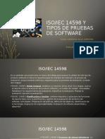 ISO 14598 Y TIPO DE PRUEBAS DE SOFTWARE
