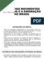 5 - PRINCIPAIS MOVIMENTOS INTERNOS E A EMIGRAÇÃO