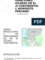 4ta Clase OPERACIONES PETROLERAS EN EL ZÓCALO CONTINENTAL DEL NOROESTE PERUANO_04052020_Parte 1.ppt