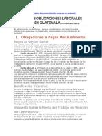 PRINCIPALES OBLIGACIONES LABORALES QUE PAGAR EN GUATEMALA