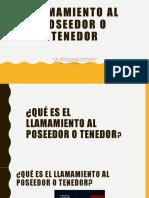 LLAMAMIENTO AL POSEEDOR O TENEDOR 3