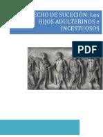 Derecho de Los Hijos adulterinos e incestuosos respecto a la sucesión de uno de los padres