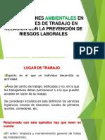 CLASE # 7 CONDICIONES AMBIENTALES EN LOS LUGARES DE TRABAJO