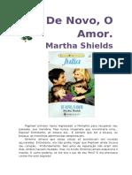 Julia 1082 - De novo, o amor - Martha Shields.doc