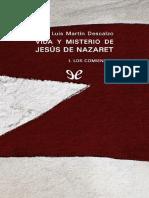 Vida y misterio de Jesus de Nazaret, I. Los comienzos