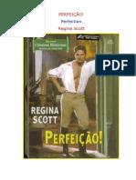 Regina Scott - Perfeicao