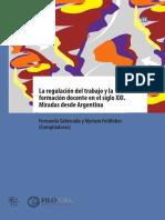 La regulación del trabajo y la formación docente en el siglo XXI. Miradas desde Argentina_interactivo.pdf