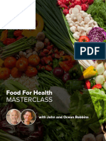 Food For Health MASTERCLASS with John Robbins Private Workbook