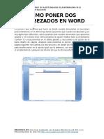COMO PONER DOS ENCABEZADOS EN WORD.docx