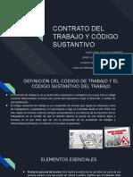CONTRATO DEL TRABAJO Y CÓDIGO SUSTANTIVO.pptx