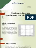 Diseño de sistemas reguladores con observadores.pptx