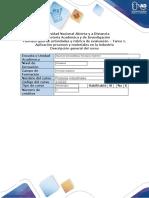 Guia de actividades y rubrica de evaluacion- Tarea 1. Aplicación procesos y materiales en la industria