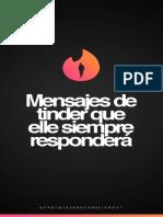 MENSAJES+DE+TINDER+QUE+ELLA+SIEMPRE+RESPONDER+FINAL+FINAL.pdf
